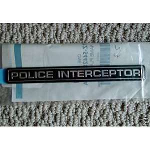 Ford Crown Victoria Police Interceptor Emblem/Badge/Plaque
