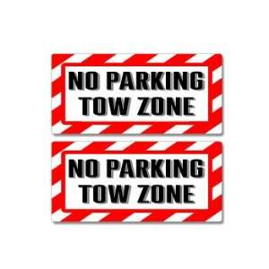 Tow Zone Sign   Alert Warning   Set of 2   Window Business Stickers