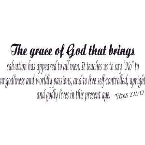 Titus 211 12, Vinyl Wall Art, Grace of God Brings Salvation Appeared