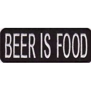 BEER IS FOOD Fun Embroidered Quality Biker Vest Patch