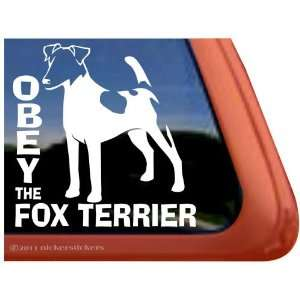 Obey the Fox Terrier ~ Smooth Fox Terrier Dog Vinyl Window