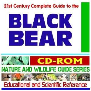 21st Century Complete Guide to the Black Bear and Habitat