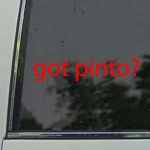 Got Pinto? Red Decal Horse Breed Pony Window Red Sticker