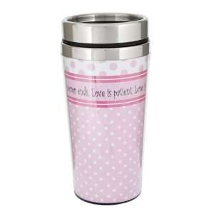Ganz Travel mug   Love is Patient, Love is Kind, Love