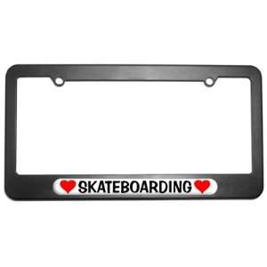 Skateboarding Love with Hearts License Plate Tag Frame