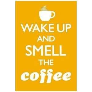 Wake Up & Smell Coffee fridge magnet